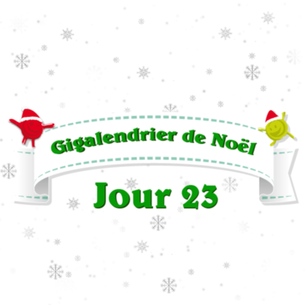 gigalendrier jour 23